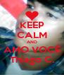 KEEP CALM AND AMO VOCÊ Thiago C. - Personalised Poster A4 size