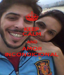 KEEP CALM AND AMOR INCONDICIONAL - Personalised Poster A4 size