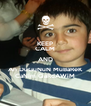 KEEP CALM AND An DuGuNuN MuBaReK CaNim QaRdAWiM - Personalised Poster A4 size