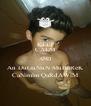 KEEP CALM AND An DuGuNuN MuBaReK CaNimlm QaRdAWiM - Personalised Poster A4 size