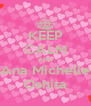 KEEP CALM AND Ana Michelle Oshita - Personalised Poster A4 size