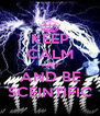 KEEP CALM AND AND BE SCEINTIFIC - Personalised Poster A4 size