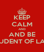 KEEP CALM AND AND BE STUDENT OF LAW - Personalised Poster A4 size