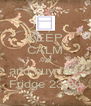 KEEP CALM AND and buy the  Fridge 23.00 - Personalised Poster A4 size