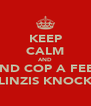 KEEP CALM AND AND COP A FEEL OF LINZIS KNOCKERS - Personalised Poster A4 size