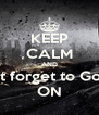 KEEP CALM AND and do not forget to Gotham City ON - Personalised Poster A4 size