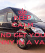 KEEP CALM AND AND GET YOUR FANNY IN A VANY - Personalised Poster A4 size