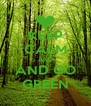 KEEP CALM AND AND GO GREEN - Personalised Poster A4 size