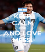 KEEP CALM AND AND LOVE MESSI - Personalised Poster A4 size