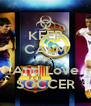 KEEP CALM AND And Love SOCCER - Personalised Poster A4 size