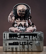 KEEP CALM AND and LTM music - Personalised Poster A4 size
