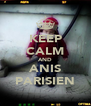 KEEP CALM AND ANIS PARISIEN - Personalised Poster A4 size