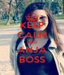 KEEP CALM AND ANJA BOSS - Personalised Poster A4 size