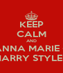 KEEP CALM AND ANNA MARIE + HARRY STYLES - Personalised Poster A4 size
