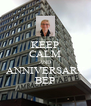 KEEP CALM AND ANNIVERSARY BEP - Personalised Poster A4 size