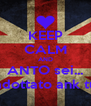 KEEP CALM AND ANTO sei... adottato ank tu - Personalised Poster A4 size