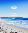KEEP CALM AND ANUNCIE REVISTA IMOVELCLASS - Personalised Poster A4 size