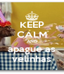 KEEP CALM AND apague as velinhas - Personalised Poster A4 size