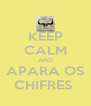 KEEP CALM AND APARA OS CHIFRES  - Personalised Poster A4 size