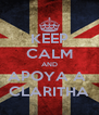 KEEP CALM AND APOYA A  CLARITHA - Personalised Poster A4 size