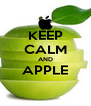 KEEP CALM AND APPLE  - Personalised Poster A4 size
