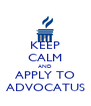 KEEP CALM AND APPLY TO ADVOCATUS - Personalised Poster A4 size
