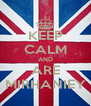 KEEP CALM AND ARE MIRHANIEY - Personalised Poster A4 size