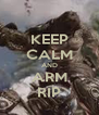 KEEP CALM AND ARM RIP - Personalised Poster A4 size