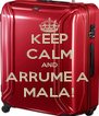 KEEP CALM AND ARRUME A  MALA! - Personalised Poster A4 size