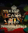 KEEP CALM AND Asco  Normal Jaja - Personalised Poster A4 size