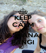 KEEP CALM AND ASGANA FANGI - Personalised Poster A4 size