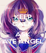 KEEP CALM AND ASK ATE ANGEL - Personalised Poster A4 size
