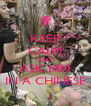 KEEP CALM AND ASK HIM IN A CHINESE - Personalised Poster A4 size