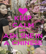 KEEP CALM AND ASK SHE IN A CHINESE - Personalised Poster A4 size