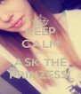 KEEP CALM AND ASK THE PRINZESS! - Personalised Poster A4 size