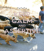 KEEP CALM AND ASSERTIVE  - Personalised Poster A4 size