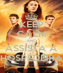 KEEP CALM AND ASSISTA A HOSPEDEIRA - Personalised Poster A4 size