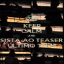KEEP CALM AND ASSISTA AO TEASER DE ÚLTIMO TREM - Personalised Poster A4 size