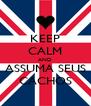 KEEP CALM AND ASSUMA SEUS CACHOS - Personalised Poster A4 size