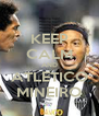 KEEP CALM AND ATLETICO MINEIRO - Personalised Poster A4 size