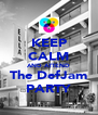 KEEP CALM AND ATTEND The DefJam PARTY - Personalised Poster A4 size