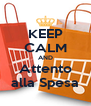 KEEP CALM AND Attento alla Spesa - Personalised Poster A4 size
