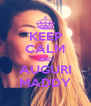 KEEP CALM AND AUGURI MADDY - Personalised Poster A4 size