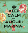 KEEP CALM AND AUGURI MARINA  - Personalised Poster A4 size