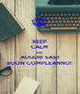 KEEP CALM AND AUGURI SASI! BUON COMPLEANNO! - Personalised Poster A4 size