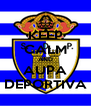 KEEP CALM AND AUPA DEPORTIVA - Personalised Poster A4 size