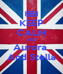 KEEP CALM AND Aurora  And Stella - Personalised Poster A4 size