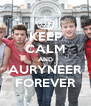 KEEP CALM AND AURYNEER FOREVER - Personalised Poster A4 size