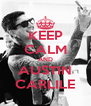 KEEP CALM AND AUSTIN CARLILE - Personalised Poster A4 size