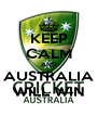 KEEP CALM AND AUSTRALIA WILL WIN - Personalised Poster A4 size